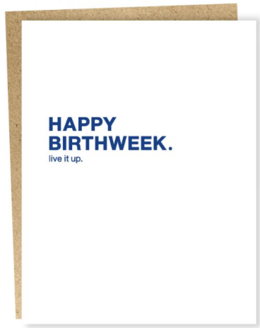 Birthweek Greeting Card