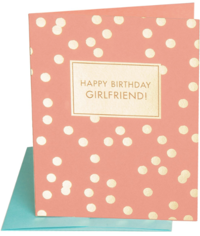 Girlfriend Birthday Greeting Card