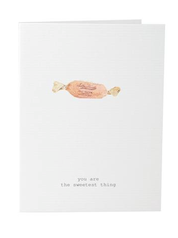 You are the Sweetest Thing Greeting Card