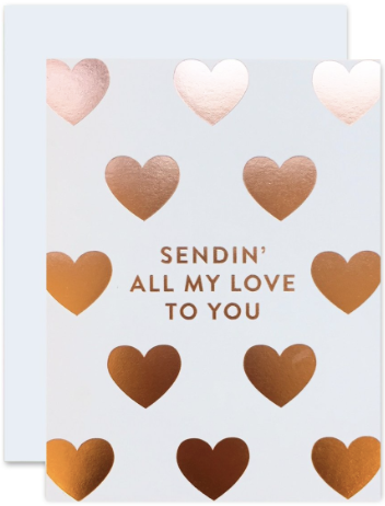 Sending' All My Love Greeting Card