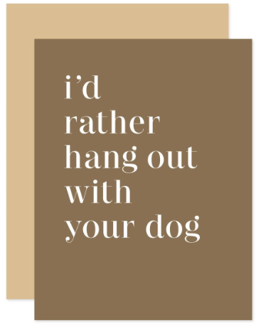 Your Dog Greeting Card