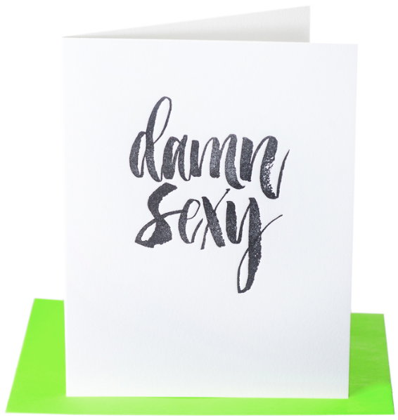 Damn Sexy Greeting Card