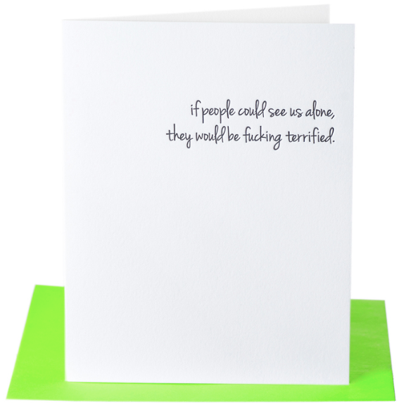If People Could See Us Alone Greeting Card