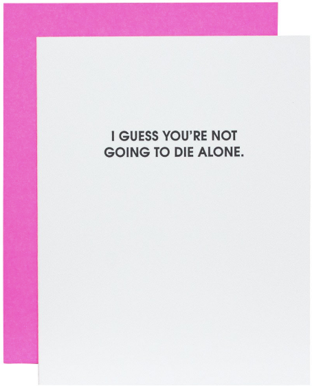 Die Alone Greeting Card