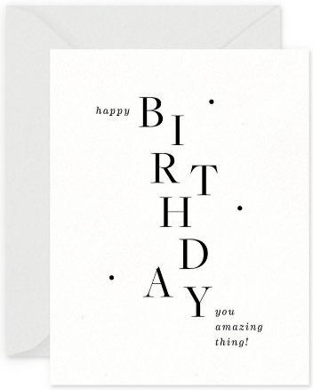 Amazing Thing Birthday Greeting Card