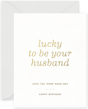 Lucky Husband Greeting Card