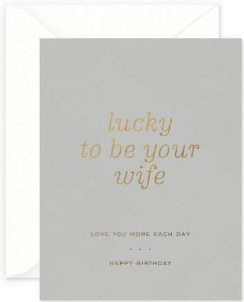 Lucky Wife Greeting Card