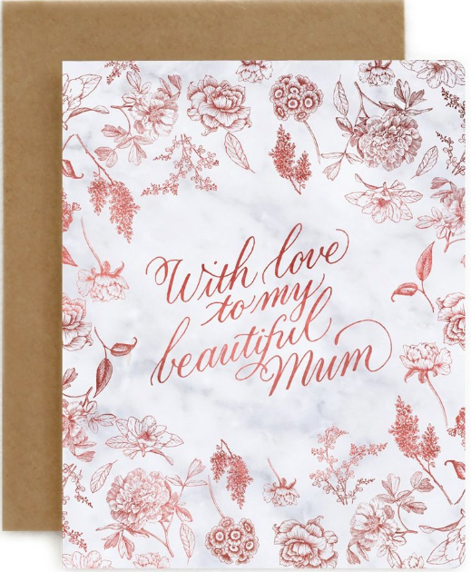 With Love To My Beautiful Mum Greeting Card