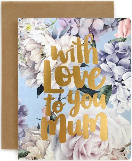 With Love to You Mum Greeting Card