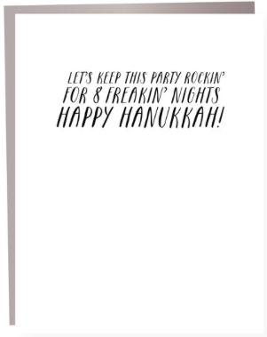 8 Freaking Nights Hanukkah Greeting Card