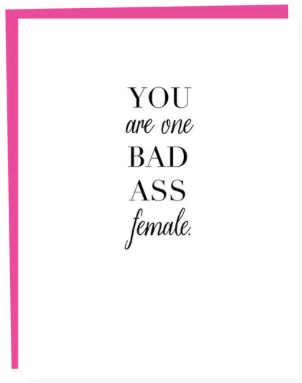 Bad A*s Female Greeting Card