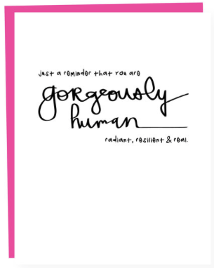 Gorgeously Human Greeting Card