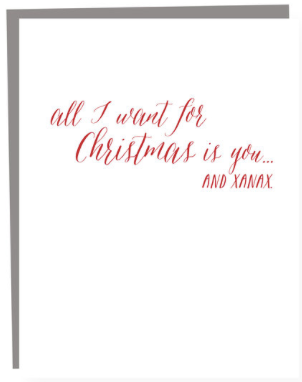 All I Want for Christmas is You and X*na* Greeting Card