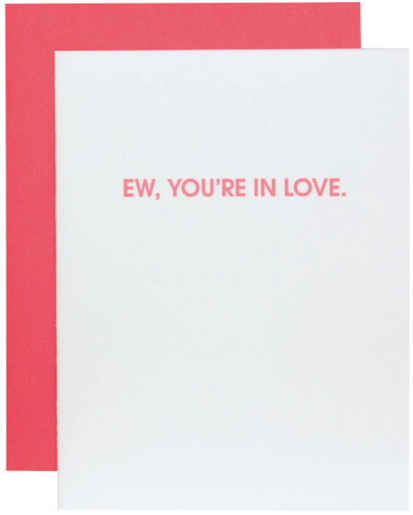 Ew, You're in Love Greeting Card