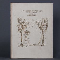 <span class='author'>RACKHAM, Arthur (illustrates) Eden Phillpotts</span> <br> <span class='title'>A Dish of Apples</span>