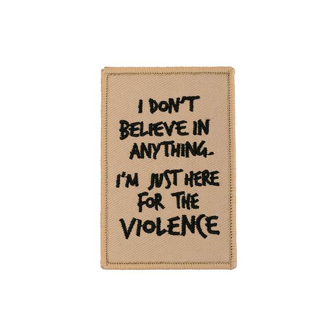 Here For The Violence Embroidered Patch