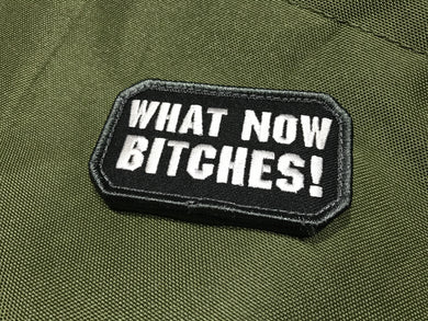 'What Now Bitches' Morale Patch