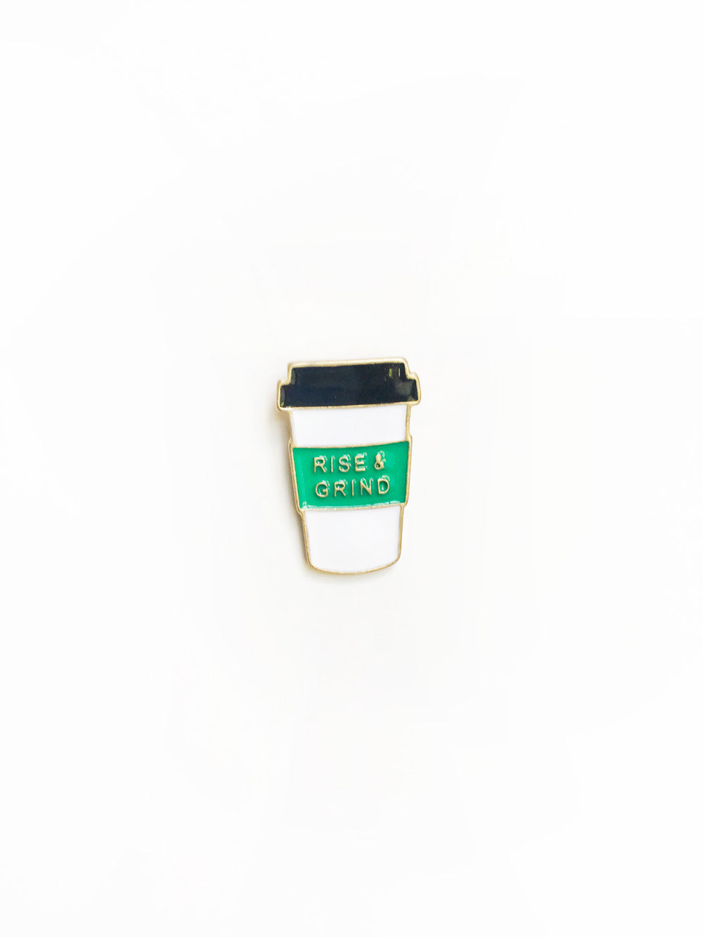 Rise and Grind Enamel Pin