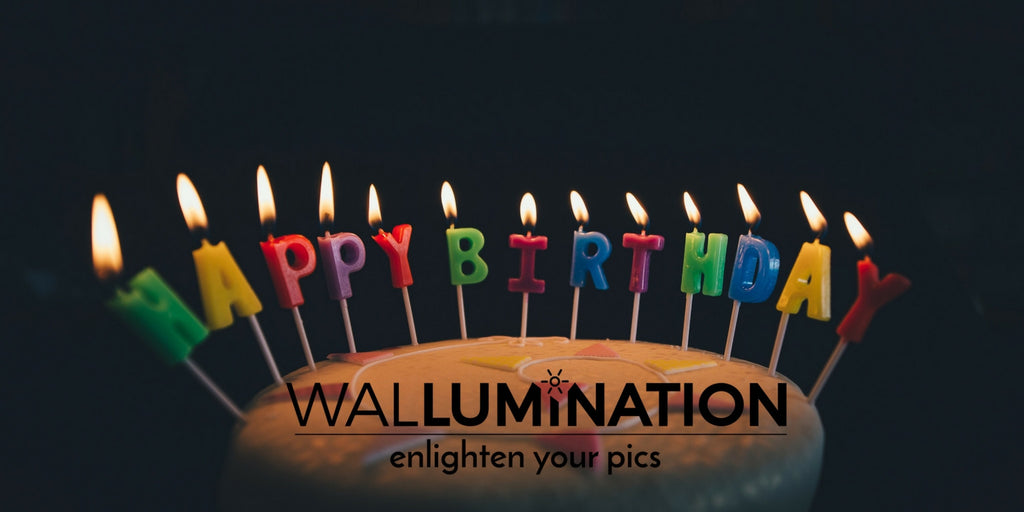 Wallumination's Birthday!