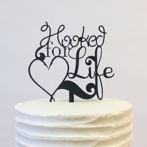 Cake Topper - Hooked for Life