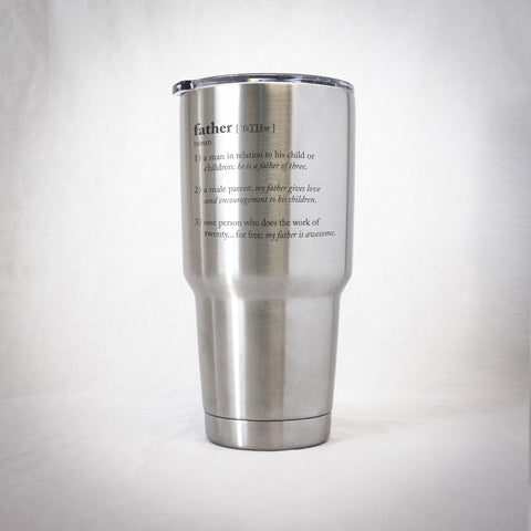 "Insulated Tumbler - ""Father"" Defined"