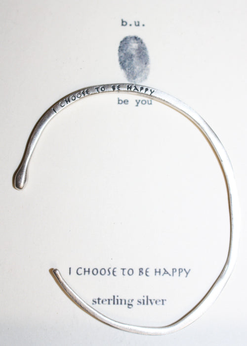 I Choose To Be Happy - SILVER