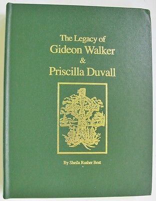 The Legacy of Gideon Walker & Priscilla Duvall. Maryland.