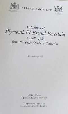 Exhibition of Plymouth & Bristol Porcelain c. 1768-1780 Albert Amor Ltd. London