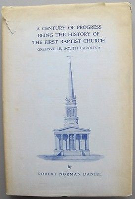 History of the First Baptist Church Greenville, South Carolina 1957