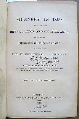 1858 Gunnery in 1858: Being a Treatise on Rifles, Cannon & Sporting Arms Signed