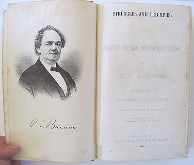 1872 Struggles and Triumphs or, Forty Years' Recollections of P. T. Barnum