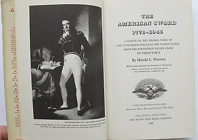 American Sword, 1775-1945; Revolution to the Close of World War II