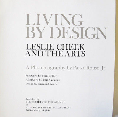 Living By Design. Leslie Cheek and the Arts. A Photobiography Virginia Inscribed