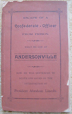 Escape of a Confederate Officer from Prison. Abraham Lincoln. Rare 1892 Norfolk