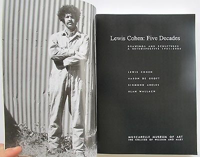 Lewis Cohen, Five Decades: Drawings and Sculptures a Retrospective, 1951-2006