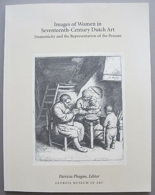 Images of Women in Seventeenth-Century Dutch Art. Etchings of Adriaen van Ostade