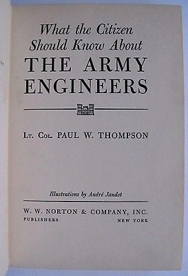 First Edition Army Engineers 1942 Signed by Lt. Col. Paul W. Thompson