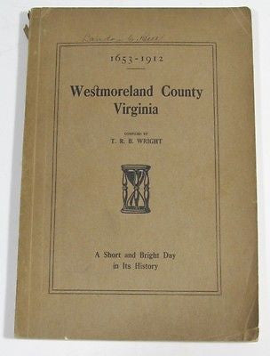 1653-1912 Westmoreland County Virginia Signed 2 x By Historian Landon Bell