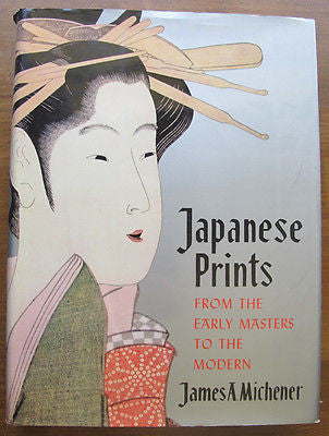 Michener's Japanese Prints From The Early Masters To The Modern 1959 Illustrated