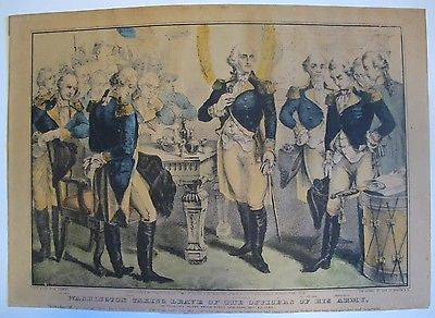 George Washington Taking Leave Of The Officers Of The Army. 1848. N. Currier.