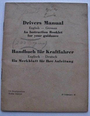 TM 21-305. Drivers Manual. English-German. US HQ Berlin Dist 1946