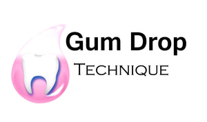 Gum Drop Technique