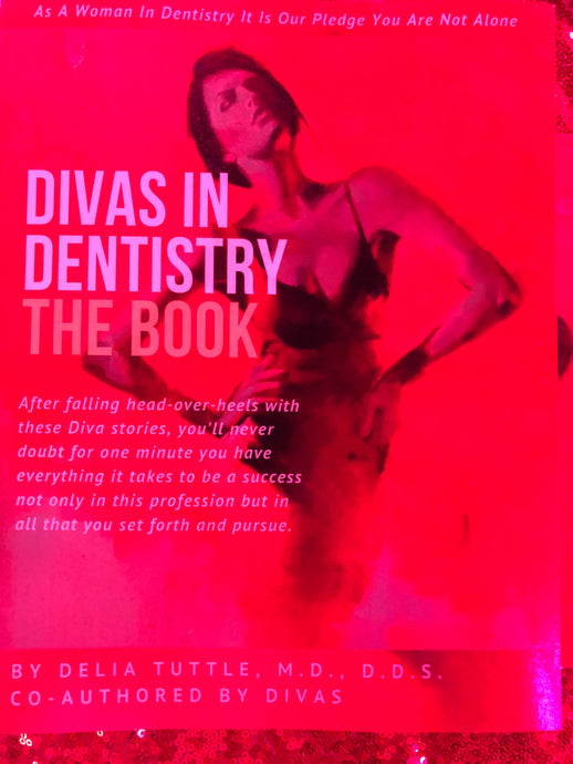 Divas In Dentistry-The Book