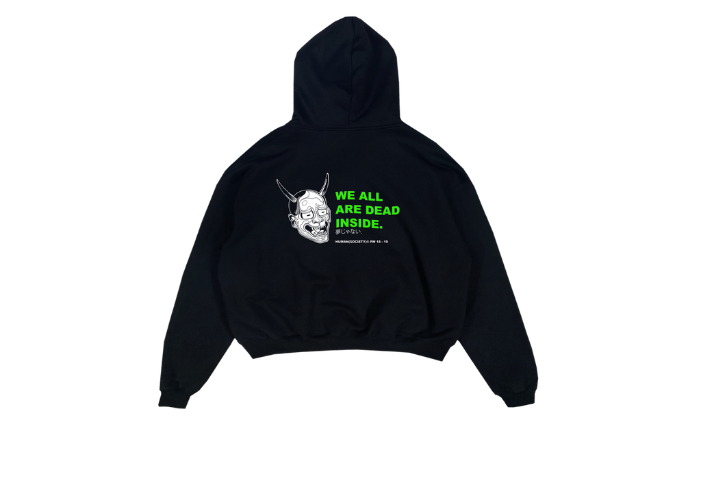 SUPERSALE - we are all Dead inside hoodie