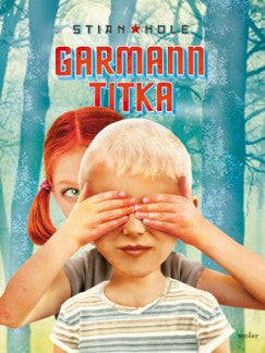 Stian Hole: Garmann titka