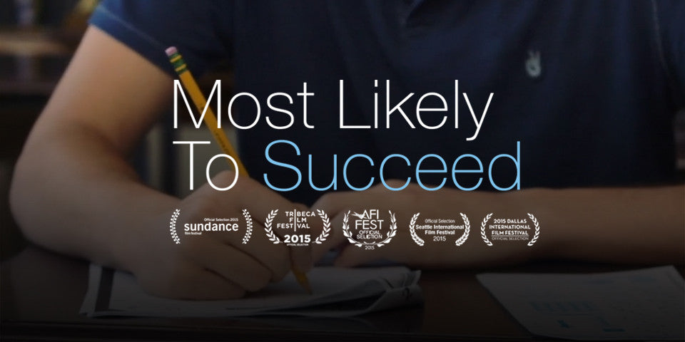 Most Likely to Succeed Screening