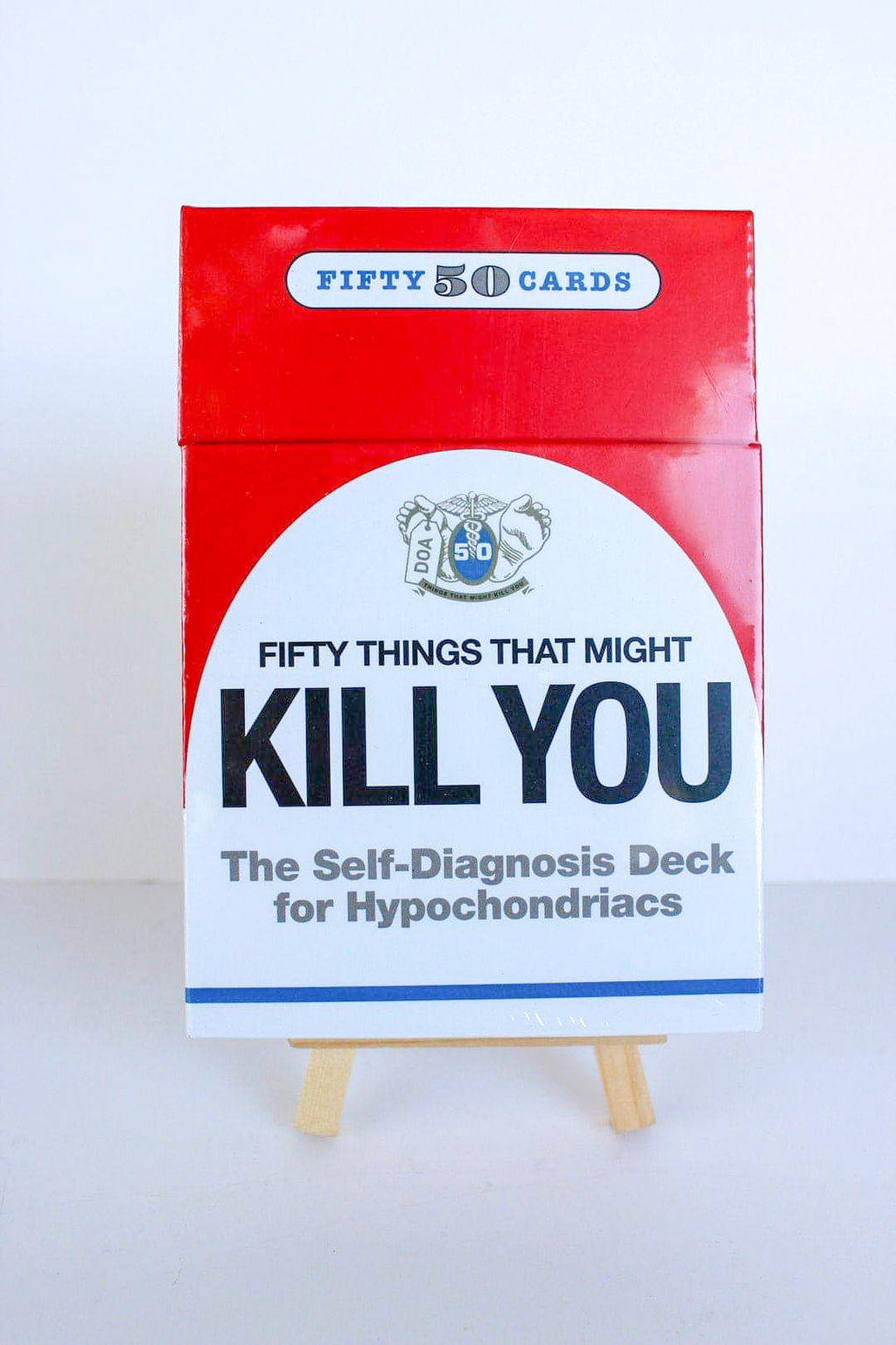Fifty Things That Might Kill You