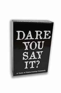 Dare You Say It Game