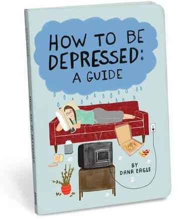 How to be depressed guide