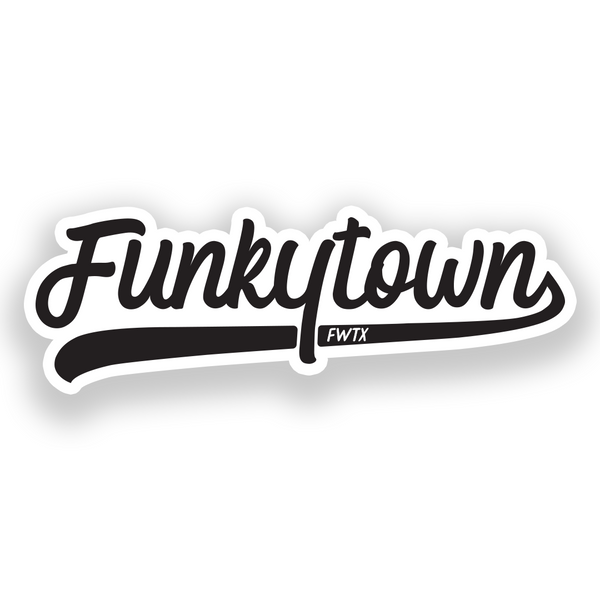 Funkytown Sticker